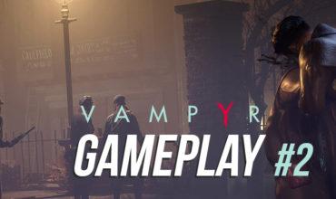 VGA-Gameplay-Vampyr-2