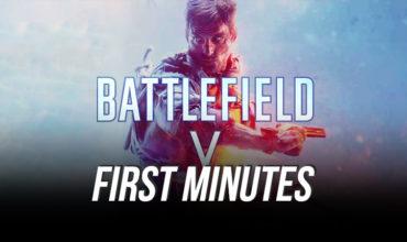VGA First Minutes Battlefield V