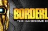Ugrabite Borderlands The Handsome Collection besplatno