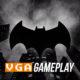 Batman Gameplay Djixx