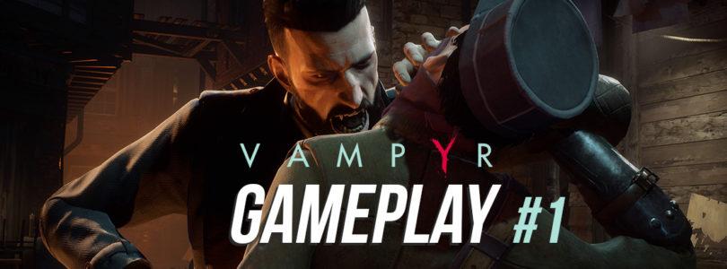 Vampyr Gameplay part 1 – Hoću da jedem ljude!